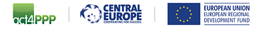 act4PPP CENTRAL EUROPE EUROPEAN UNION - EUROPEAN REGIONAL DEVELOPMENT FUND